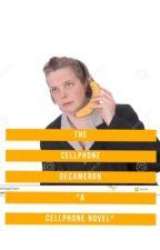 The Cellphone Decameron *A Cellphone Novel* by Cellphonewriter2112