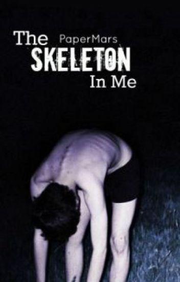 The Skeleton In Me
