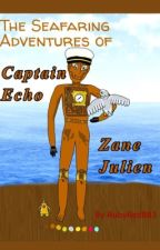 The Seafaring Adventures Of Captain Echo by RubyRed883