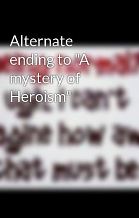 mystery of heroism