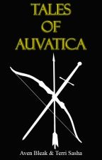 Tales of Auvatica by avenbleak