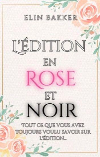 L'édition en rose et noir