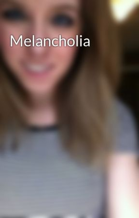 Melancholia by xXx3TimesTheCharmxXx