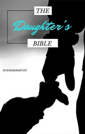 The Daughter's Bible by AckermanArtist