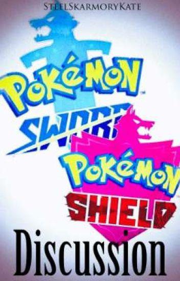 Pokemon Sword And Shield Discussion Kate Wattpad