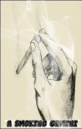 A Smoking Gemini by TwizmWhytePiece