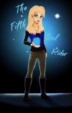 The Fifth Soul Rider by katestormnight