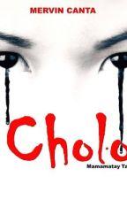 CHOLO...mamamatay tao [one shot horror story] by WackyMervin
