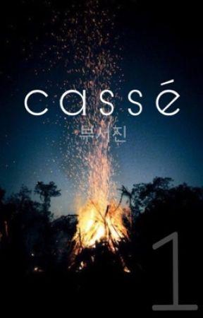 Cassé || exo || by xxpihlavxx