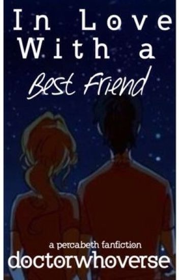 In Love With A Best Friend -Percabeth-