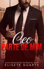 Ceo - Parte de mim by EliseteDuarte
