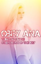 Obey Ana by WattFam