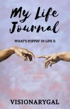 My Life Journal  by visionarygal
