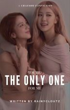 The Only One || Chaesoo by rainycloutz