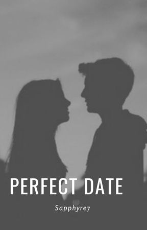 Perfect Date by Sapphyre7