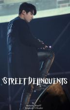 Street Delinquents  by melanie_blue97