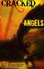 Cracked Angels: A Supernatural FanFiction- Gabriel by Aj_Hunter