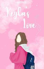 Keyla's Love  by maulidazrn