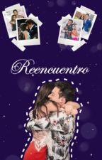 Reencuentro  》Ruggarol by RuggesMyAngel