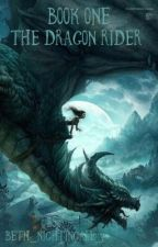 Book One: The Dragon Rider by Beth_Nightingale_