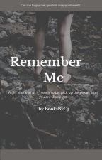 Remember Me (SAMPLE) by Slinkys_Stories