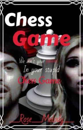 Chess Game by __Rose__Melody__