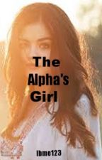 The Alpha's Girl by Ibme123