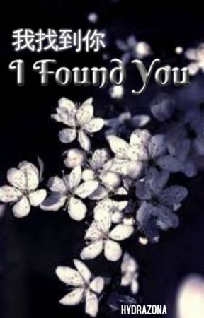 I Found You [short story][Dropped] by hydrazona