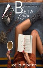 Beta Readers By Celia O'Brien by hottiesoftie
