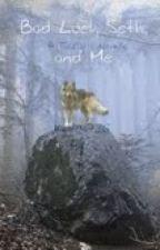 Bad Luck, Seth, and Me - A Twilight Novela by kgarcia726