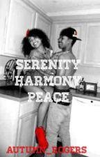 Serenity Harmony Peace by autumn_rogers