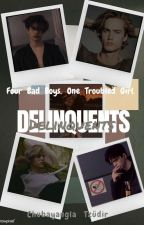 Delinquents  by __outofwords__