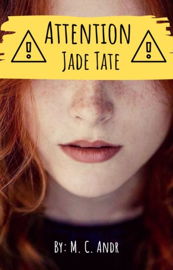 Attention Jade Tate