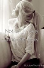 Not Just A Cinderella Story by natarosie