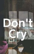 Don't Cry  by kheloV