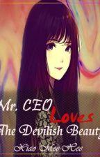 Mr.CEO Loves The Devilish Beauty by neha997