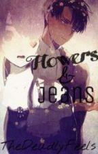Flowers and Jeans [Modern Day Levi x OC] by citrustae