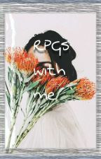 RPG's with Me by _verrueckte_