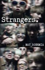 Strangers | bts [ON HOLD] by may_bornmia