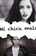 Mi chica mala ( zayn y tu ) by ReginaVargas8