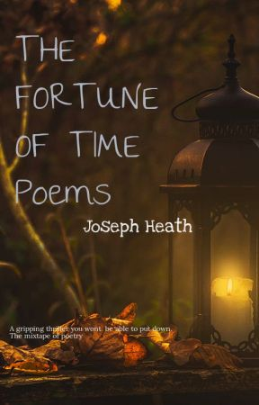 The Fortune Of Time Poems Unconditional Love Wattpad