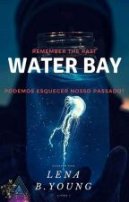WATER BAY by LenaBYoung