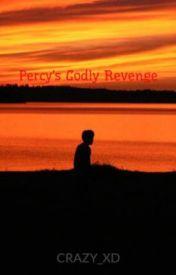 Percy's Godly Revenge by CRAZY_XD