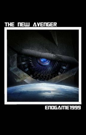 The New Avenger - 1 2 - Assemble - Wattpad