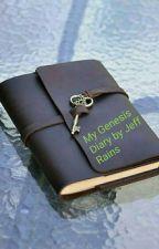 My Genesis Diary by JeffRains