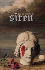 SIREN.    ( DRACO MALFOY.  ) by creepears