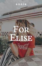 For Elise » hazard by neuermind-