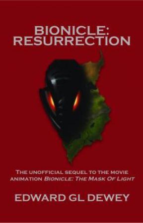 BIONICLE: Resurrection by EDewey