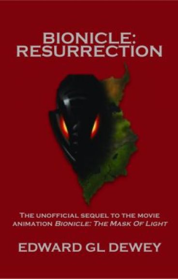 BIONICLE: Resurrection by EDewey
