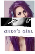 Andy's Girl ( Andy Biersack Fanfiction) by mysticmartinski